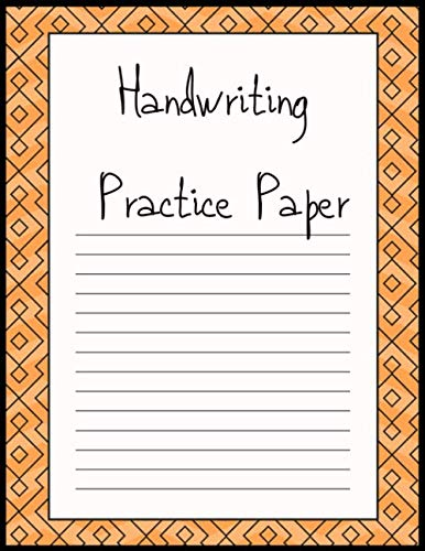 Handwriting Practice Paper: Writing Paper for kids with Dotted Lined | 120 pages 8.5×11 Handwriting Paper – Handwriting Practice Paper Notebook