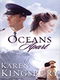Oceans Apart, Karen Kingsbury, 1594150737