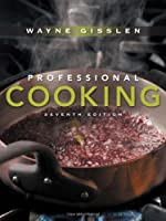 Professional Cooking, 7th Edition Front Cover