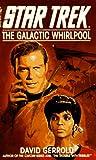 The Galactic Whirlpool, David Gerrold, 0553241702