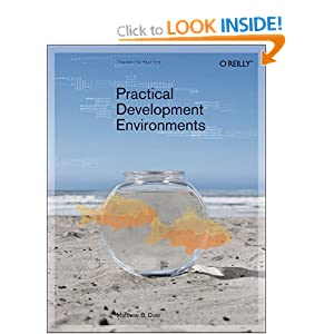 Practical Development Environments Matthew B. Doar