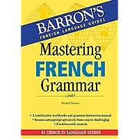 Mastering French Grammar