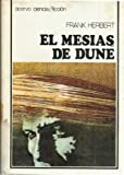 El Mesias De Dune/Dune Messiah (Spanish Edition)