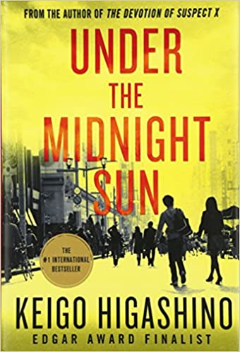 Under The Midnight Sun A Novel Keigo Higashino 9781250105790