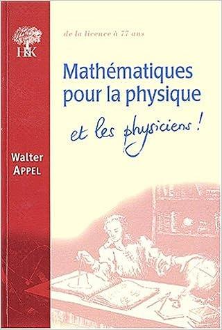 Lire un Mathématiques pour la physique et les physiciens epub pdf