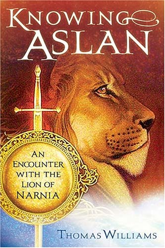 Knowing Aslan: An Encounter With the Lion of Narnia PDF