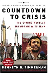 Countdown to Crisis: The Coming Nuclear Showdown with Iran Paperback