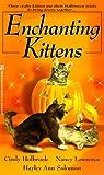 img - for Enchanting Kittens (Zebra Regency Romance) book / textbook / text book