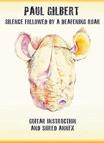 Paul Gilbert: Silence Followed by a Deafening Roar [Instant Access]