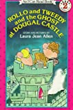 Rollo and Tweedy and the Ghost at Dougal Castle, Laura J. Allen, 006020107X
