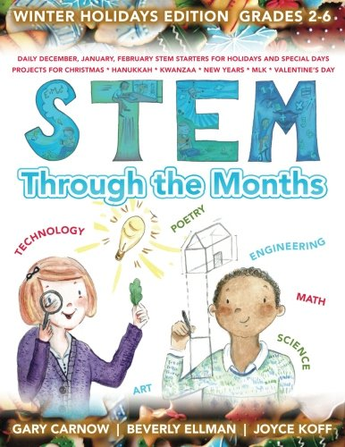 STEM Through the Months - Winter Holidays (Volume 4)