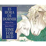 Es hora de dormir/Time for Bed (Spanish and English Edition)