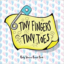 Tiny Fingers Tiny Toes Baby Shower Guest Book Record Every Guest Name Address At Your Unique And Special Life Event Expecting Baby Advise For Baby Predictions Cute Baby Shower