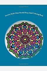 Serenity Reiki Clinic *Restful Sleep* Adult Coloring Book: Reiki Infused Mandalas For Restful Sleep (Adult Coloring Books) (Volume 2) Paperback