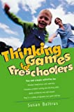 Thinking Games for Preschoolers, Susan Baltrus, 0737303565