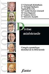 Divine miséricorde : Congrès apostolique mondial tenu du 2 au 6 avril 2008 à Rome