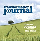 Transformation Journal: A One Year Journey Through the Bible