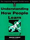 Understanding How People Learn, David G. Reay, 0749412844
