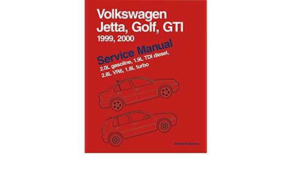 Volkswagen Jetta, Golf, GTi Service Manual 1999-2000: Including 2 Gas, 1.9 TDi, 2.8 VR6 and 1.8 Turbo: Amazon.es: Bentley Publishers: Libros en idiomas ...