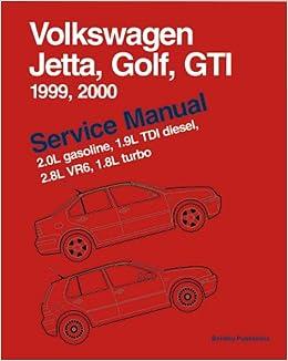 Volkswagen Jetta, Golf, GTi Service Manual 1999-2000: Including 2 Gas, 1.9 TDi, 2.8 VR6 and 1.8 Turbo: Amazon.es: Bentley Publishers: Libros en idiomas ...