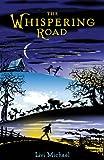 The Whispering Road, Livi Michael, 0142407240