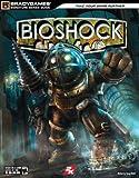 BioShock Signature Series Guide (Bradygames Signature Guides)