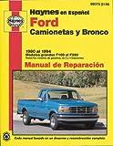 camionetas ford - Ford Pickup & Bronco, '80'94 (Spanish) (Haynes Repair Manuals)