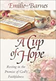 A Cup of Hope: Resting in the Promise of God's Faithfulness