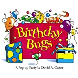 Birthday Bugs: A Pop-up Party by David A. Carter (David Carter's Bugs)