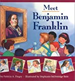 Meet Benjamin Franklin, Patricia A. Pingry, 0824941330