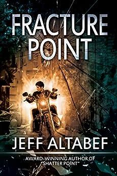 Fracture Point: A Gripping Suspense Thriller (A Point Thriller Book 1) by [Altabef, Jeff]