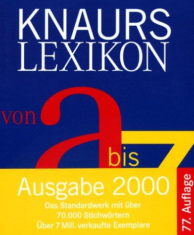 Knaurs Lexikon von A-Z, Ausgabe 2000