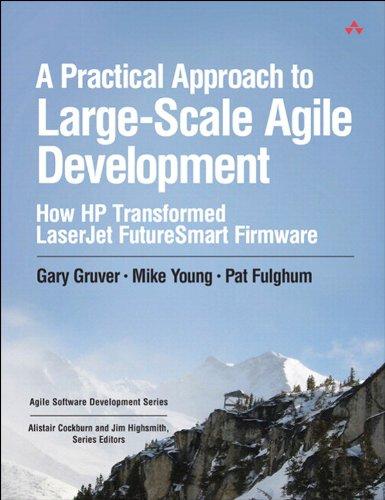 Series Printer Laserjet Laserjet - A Practical Approach to Large-Scale Agile Development: How HP Transformed LaserJet FutureSmart Firmware (Agile Software Development Series)