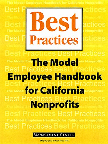 Best Practices: The Model Employee Handbook for California Nonprofits