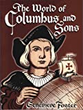 The World of Columbus and Sons, Genevieve Foster, 0964380382
