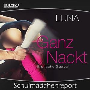 Schulmädchenreport (Ganz Nackt) Hörbuch