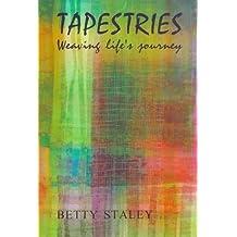 Tapestries: Weaving Life's Journey (Lifeways)