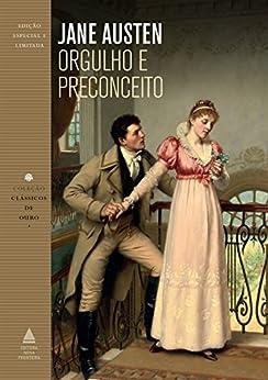 Orgulho e preconceito (Coleção Clássicos de Ouro) por [Austen, Jane]