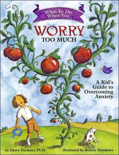 What to Do When You Worry Too Much: A Kid's Guide to Overcoming Anxiety (What-to-Do Guides for Kids) (My Best Friend Forever Doll)