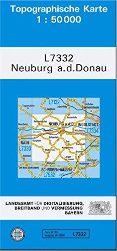TK50 L7332 Neuburg a.d.Donau: Topographische Karte 1:50000 (TK50 Topographische Karte 1:50000 Bayern) Landkarte – Folded Map Breitband und Vermessung 3899330447 Deutschland Bayern / Landkarte