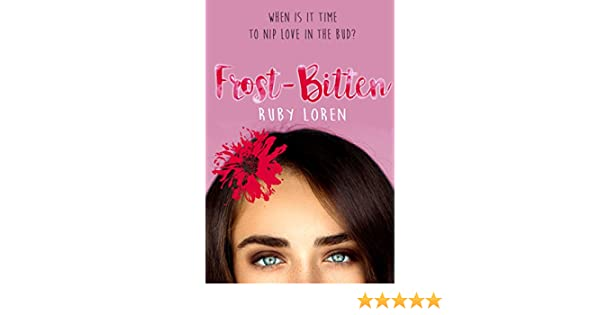 Frost-Bitten (Blooming Series Book 3) - Kindle edition by Loren, Ruby.  Literature & Fiction Kindle eBooks @ Amazon.com.