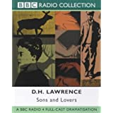 Sons and Lovers: BBC Radio 4 Full-cast Dramatisation