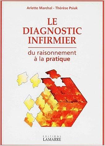 Lire en ligne LE DIAGNOSTIC INFIRMIER. Du raisonnement à la pratique pdf, epub