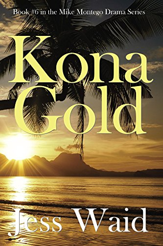 Kona Gold (Book #6 in the Mike Montego - Kona Gold Series