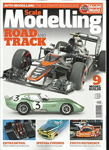 Modelling Magazine - SCALE MODELLING, ROAD AND TRACK MAGAZINE, 2017