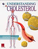 Understanding Cholesterol, Scientific Publishing, 1932922334