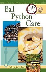Quick & Easy Ball Python Care