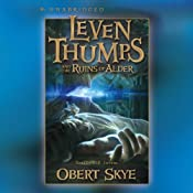 Leven Thumps and the Ruins of Alder: Leven Thumps, #5 | Obert Skye