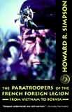 Paratroopers of the French Foreign Legion, Howard R. Simpson, 1574882260