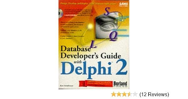 database developer s guide with delphi 2 sams developer s guide rh amazon com Database Engine Database Developer Salary